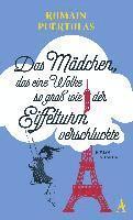 Das Mädchen, das eine Wolke so groß wie der Eiffelturm verschluckte (inbunden)