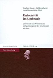 Universitat Im Umbruch: Universitat Und Wissenschaft Im Spannungsfeld Der Gesellschaft Um 1800 (h�ftad)