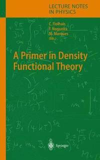 A Primer in Density Functional Theory: v. 620 (inbunden)