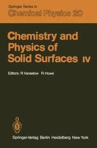 Chemsitry and Physics of Solid Surfaces: Part IV