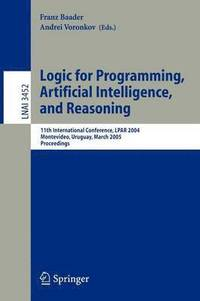 Logic for Programming, Artificial Intelligence, and Reasoning (inbunden)