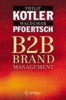 Business-To-Business Brand Management (h�ftad)