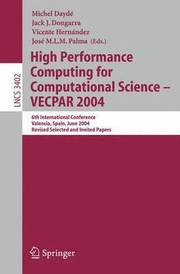 High Performance Computing for Computational Science - Vecpar 2004 (h�ftad)
