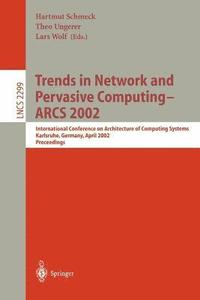 Trends in Network and Pervasive Computing  Arcs 2002 (h�ftad)