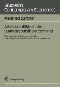 Arbeitskonflikte in der Bundesrepublik Deutschland (h�ftad)