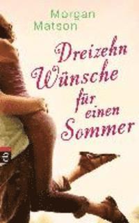 Dreizehn W�nsche f�r einen Sommer (h�ftad)