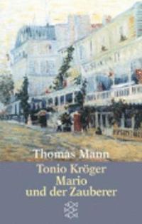 Tonio Kroger / Mario Und Der Zauberer (h�ftad)