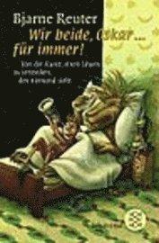 Wir Beide, Oskar...Fur Immer! (pocket)