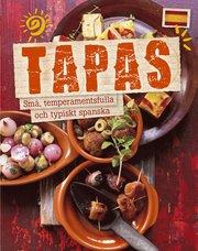 Tapas : små temperamentsfulla och typiskt spanska