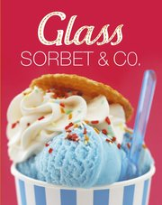 Glass sorbet & Co