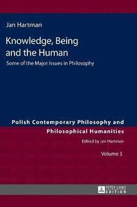 Knowledge, Being and the Human