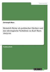 Heinrich Heine Als Politischer Dichter U (inbunden)
