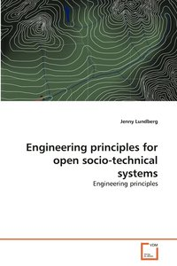 Engineering Principles for Open Socio-technical Systems (h�ftad)