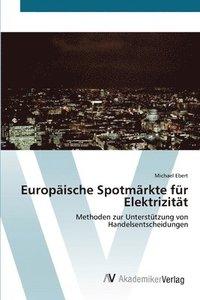 Europ�ische Spotm�rkte f�r Elektrizit�t (h�ftad)