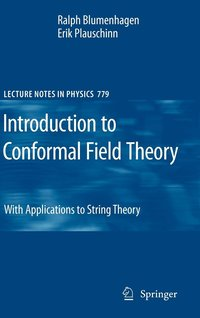 Introduction to Conformal Field Theory (inbunden)