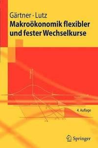Makrookonomik Flexibler Und Fester Wechselkurse (h�ftad)