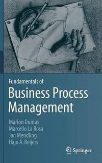 Fundamentals of Business Process Management (inbunden)