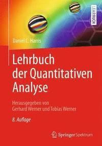 Lehrbuch Der Quantitativen Analyse (inbunden)