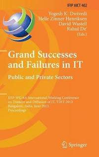 Grand Successes and Failures in IT: Public and Private Sectors (inbunden)