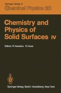 Chemistry and Physics of Solid Surfaces IV (inbunden)