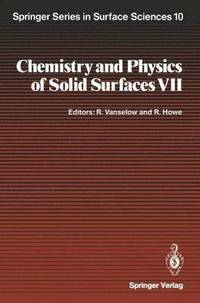 Chemistry and Physics of Solid Surfaces VII (inbunden)