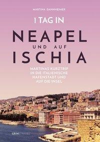 1 Tag in Neapel Und Auf Ischia (häftad)