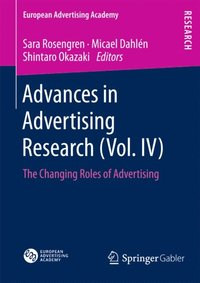 Advances in Advertising Research (Vol. IV) (h�ftad)