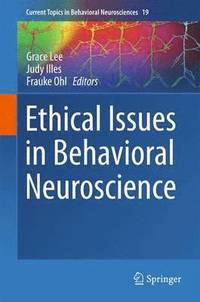 Ethical Issues in Behavioral Neuroscience (h�ftad)