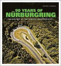 The 90 Years of Nurburgring (inbunden)