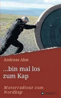 ...Bin Mal Los Zum Kap (häftad)