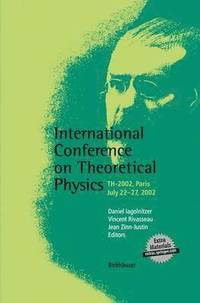 International Conference on Theoretical Physics (h�ftad)