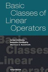 Basic Classes of Linear Operators (inbunden)