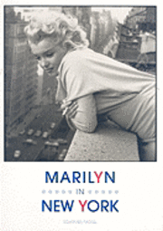 Marilyn in New York (inbunden)