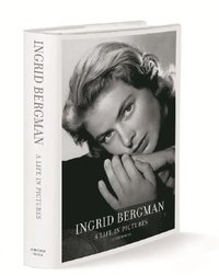 Ingrid Bergman: a Life in Pictures 1915-1982