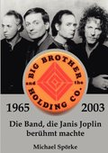 Big Brother &; the Holding Co. 1965 - 2003
