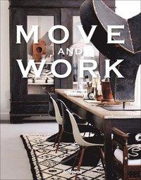 Move and Work (inbunden)