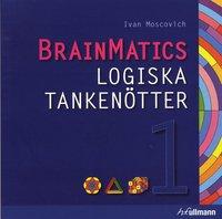 BrainMatics. Logiska tankn�tter 1 (h�ftad)