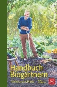 Handbuch Biog�rtnern (inbunden)