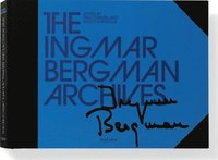 The Ingmar Bergman Archives (inbunden)