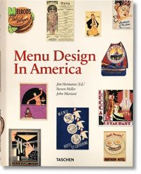 Menu Design in America, 1850-1985 (inbunden)