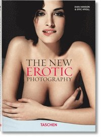 The New Erotic Photography: v. 1 (inbunden)