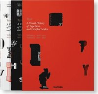 Type. A Visual History of Typefaces &; Graphic Styles (inbunden)