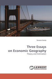 three essays on economics Three essays on development economics by hideyuki nakagawa a dissertation submitted in partial satisfaction of the requirements for the degree of.