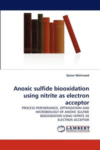 Anoxic Sulfide Biooxidation Using Nitrite As Electron Acceptor (pocket)