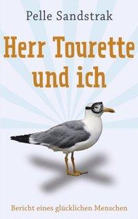 Herr Tourette und ich (e-bok)