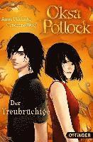 Oksa Pollock - Der Treubr�chige (Bd. 3) (inbunden)