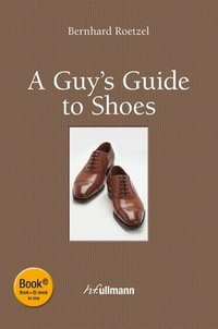 Guy's Guide to Shoes (incl. Ebook) (inbunden)