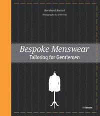 Bespoke Menswear (inbunden)