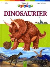 V�gen till vetande del  1 : Dinosaurier (kartonnage)