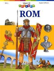 Vägen till vetande del 3 : Rom